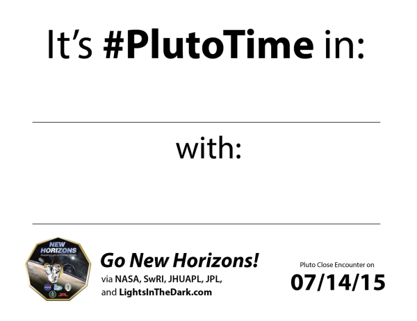 Click and print this page for your #PlutoTime photo!
